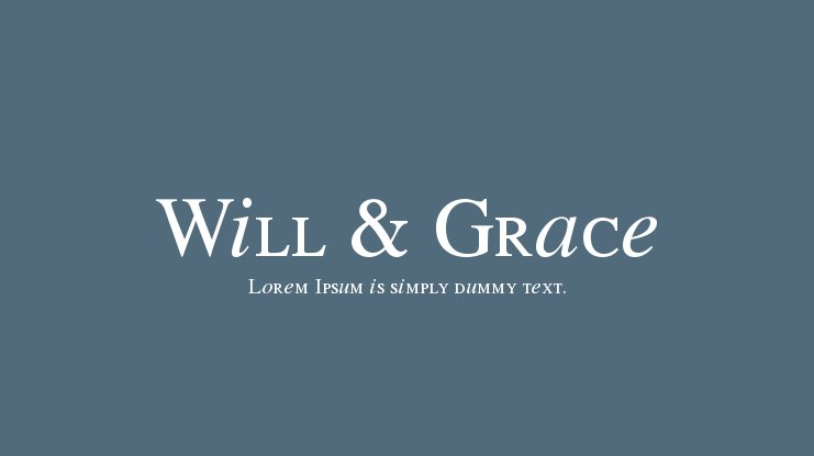 Will & Grace Font
