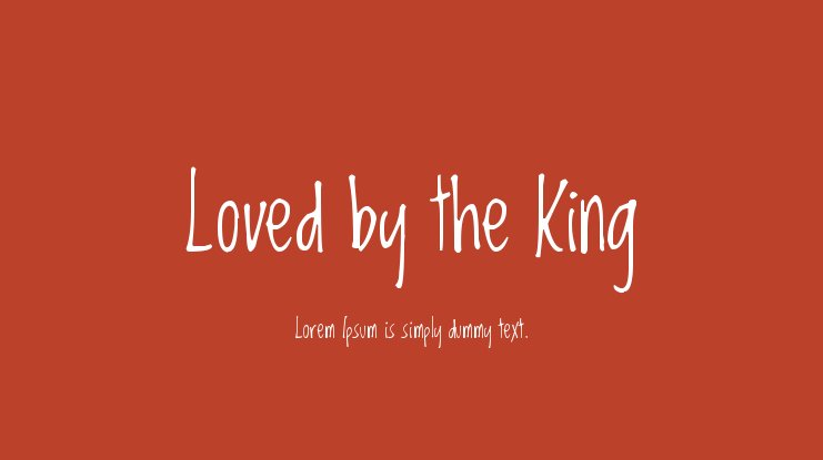 Loved by the King Font