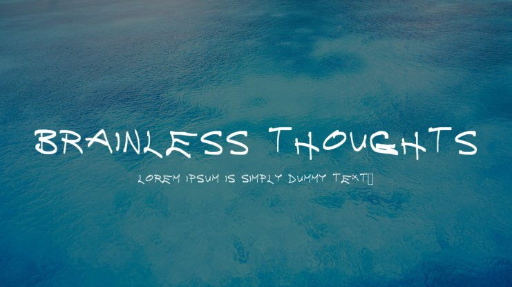 Brainless Thoughts Font Family