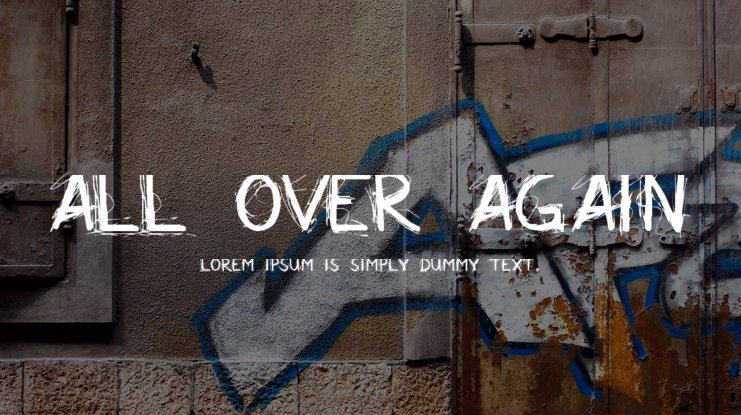 All Over Again Font