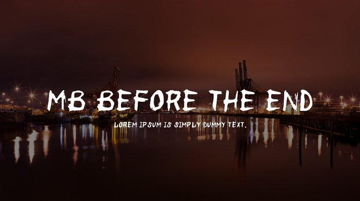 MB Before the End Font