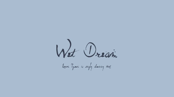 Wet Dream font